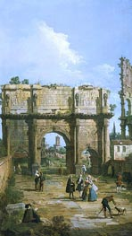 Rome: The Arch of Constantine, 1742 by Canaletto | Painting Reproduction