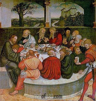 The Last Supper with Luther amongst the Apostles, 1547 | Lucas Cranach| Painting Reproduction