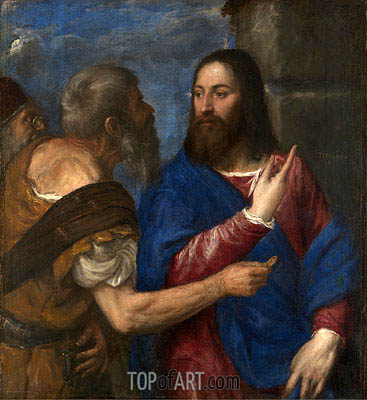 The Tribute Money, c.1560/68 | Titian | Painting Reproduction